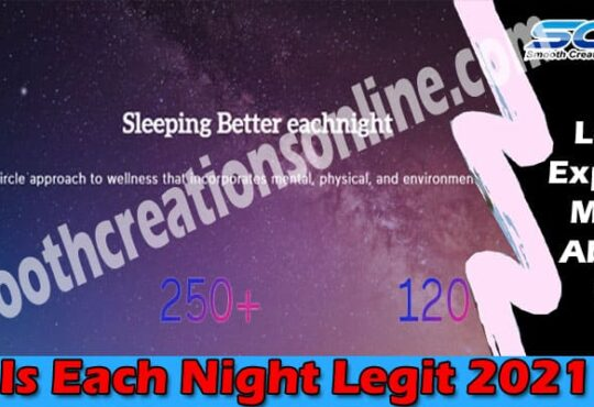 Is Each Night Legit (May 2021) Get The Complete Insight!
