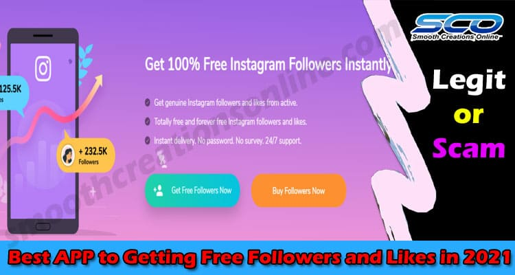 Best APP to Getting Free Followers and Likes in 2021 Smooth