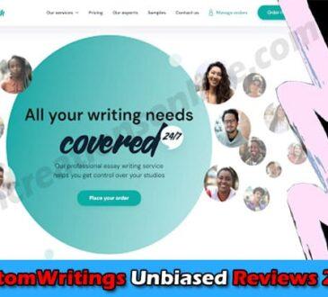 CustomWritings Reviews 2021