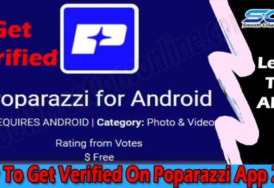 How To Get Verified On Poparazzi App 2021