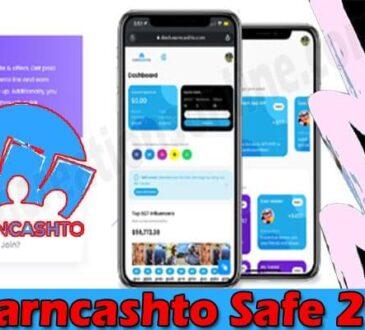 Is Earncashto Safe 2021