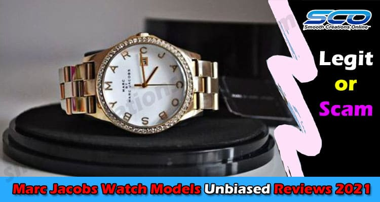 Sophisticated Luxury Style Marc Jacobs Watch Models 2021