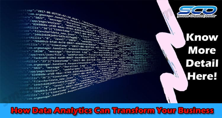 How Data Analytics Can Transform Your Business 2021