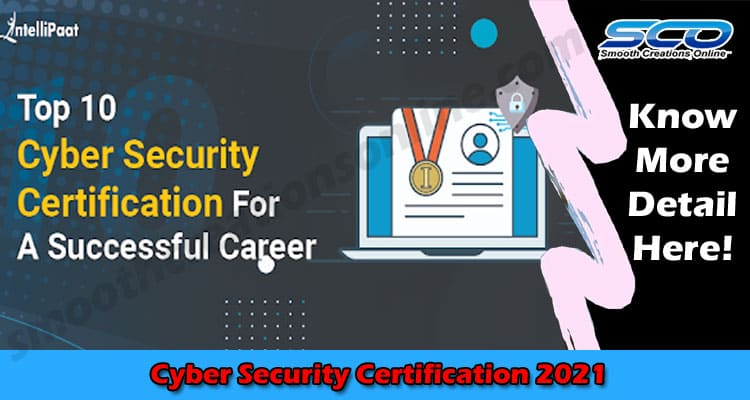 Top 10 Cyber Security Certification For A Successful Career