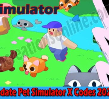 Update Pet Simulator X Codes (Aug) Check Steps To Avail!