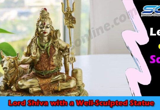 Unique Things Lord Shiva with a Well-Sculpted Statue